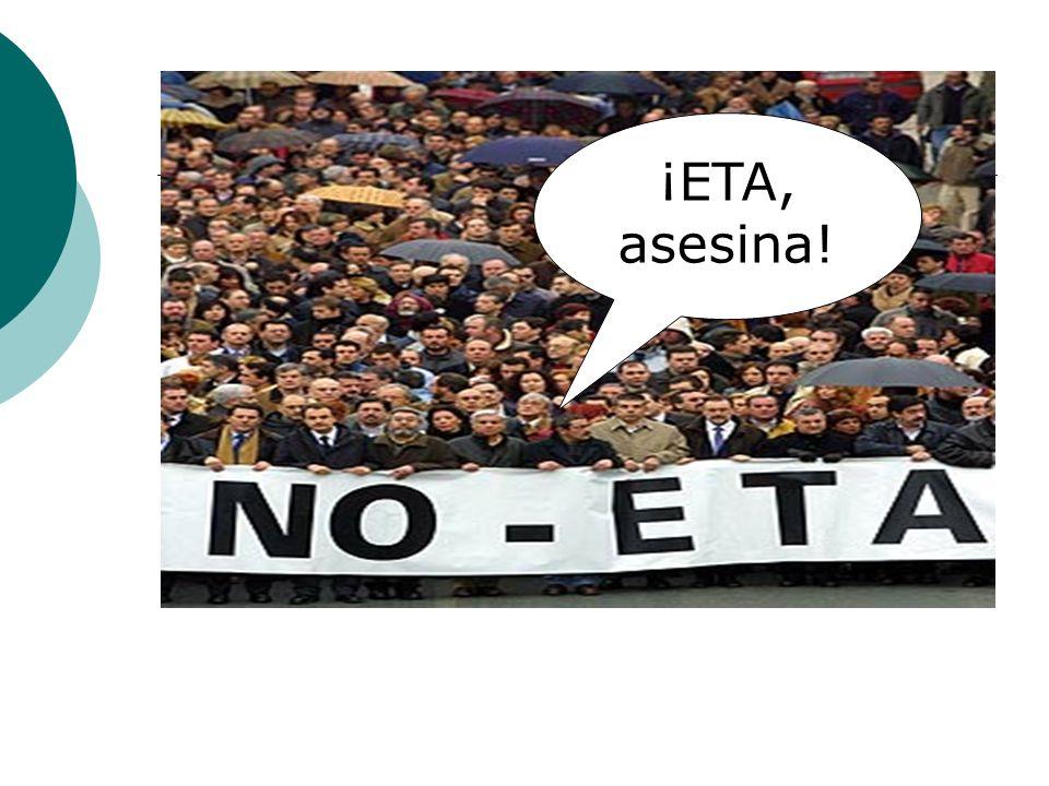 ¡ETA, asesina!