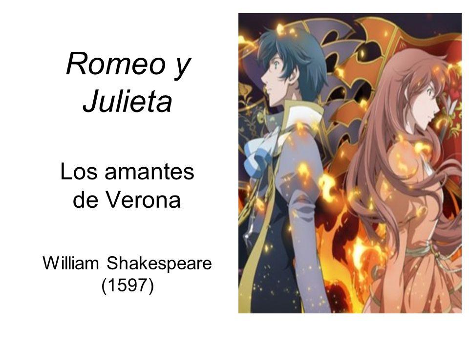 Romeo y Julieta Los amantes de Verona William Shakespeare (1597)