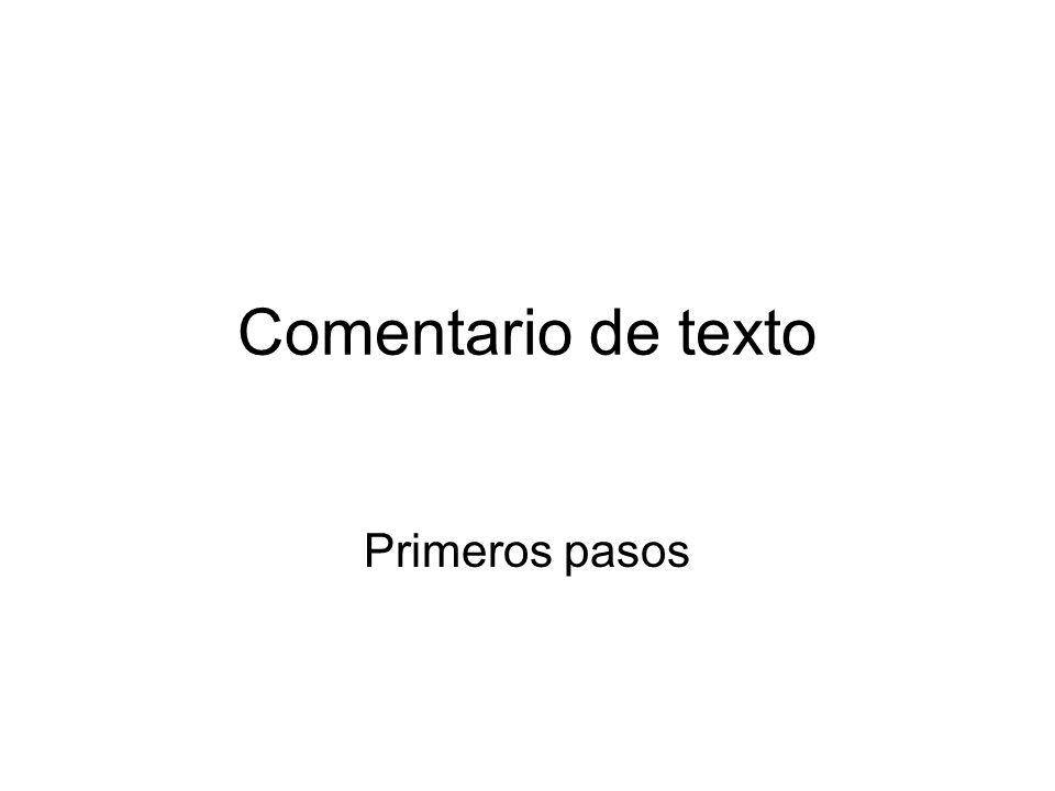 La estructura del comentario de texto que desarrollaremos en Bachillerato será ésta: 0.