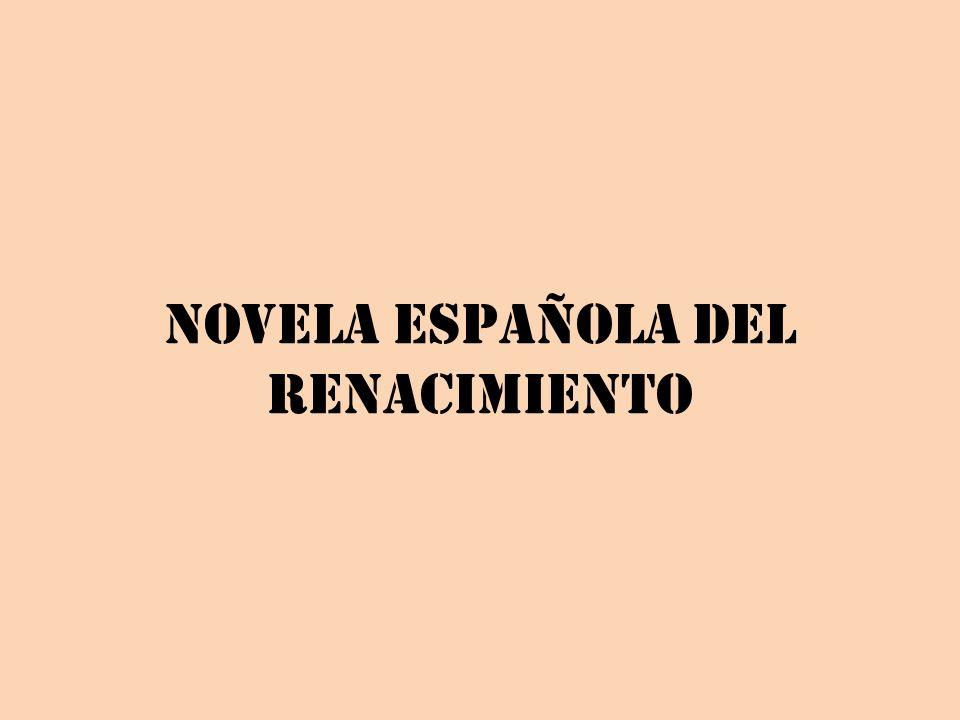 NOVELA ESPAÑOLA DEL RENACIMIENTO
