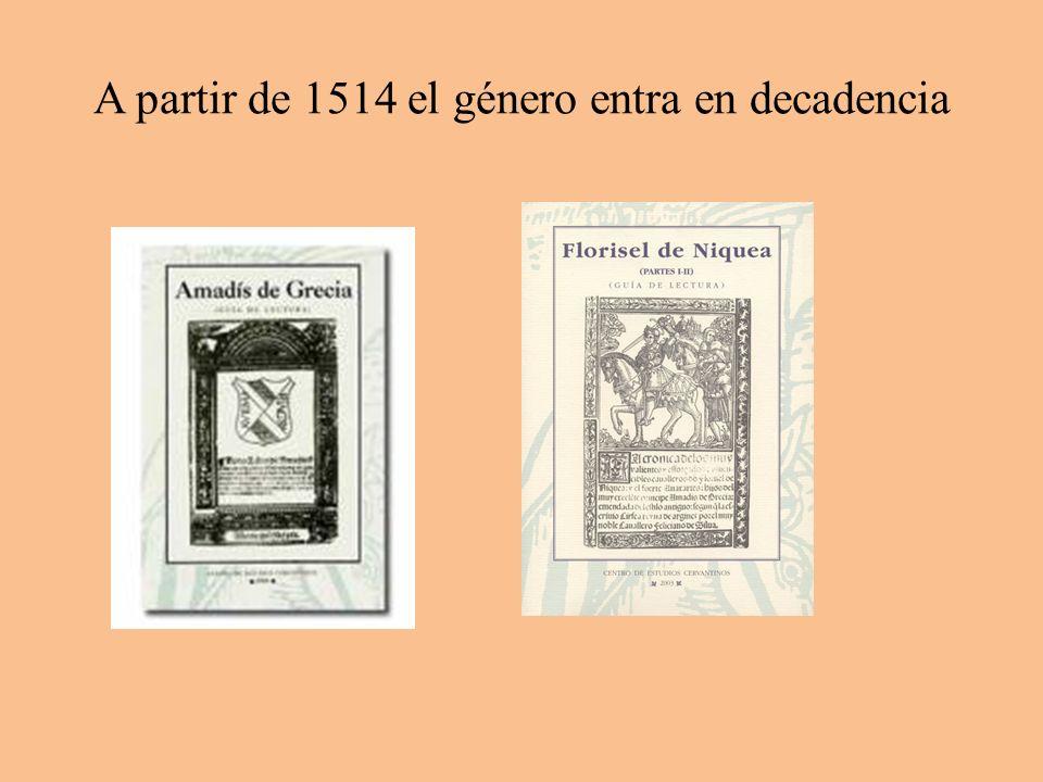 A partir de 1514 el género entra en decadencia