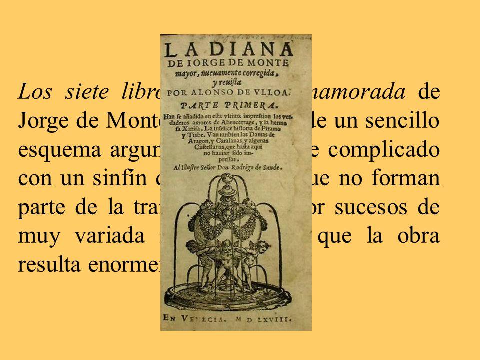 Los siete libros de Diana enamorada de Jorge de Montemayor parten de un sencillo esquema argumental que se ve complicado con un sinfín de personajes q