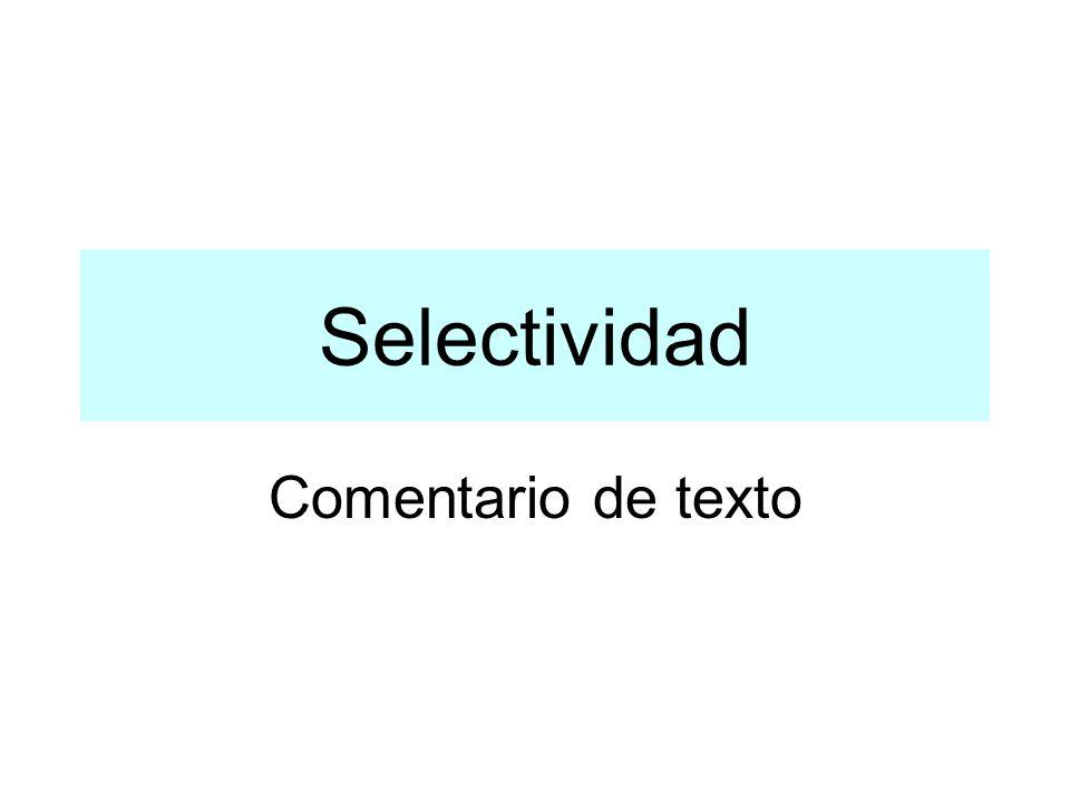 Selectividad Comentario de texto