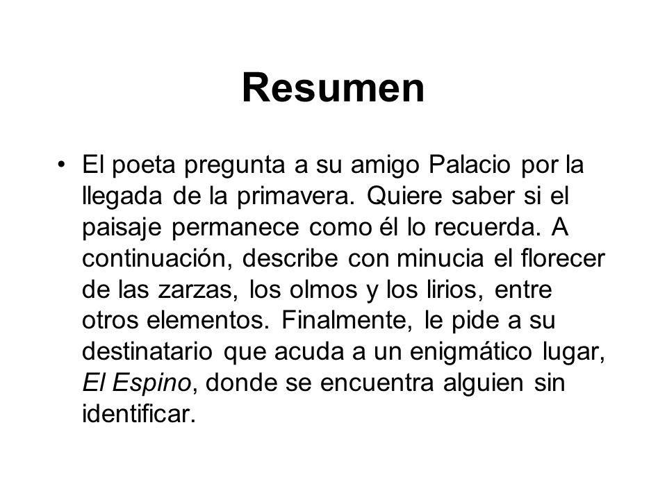 El poeta pregunta a su amigo Palacio por la llegada de la primavera.