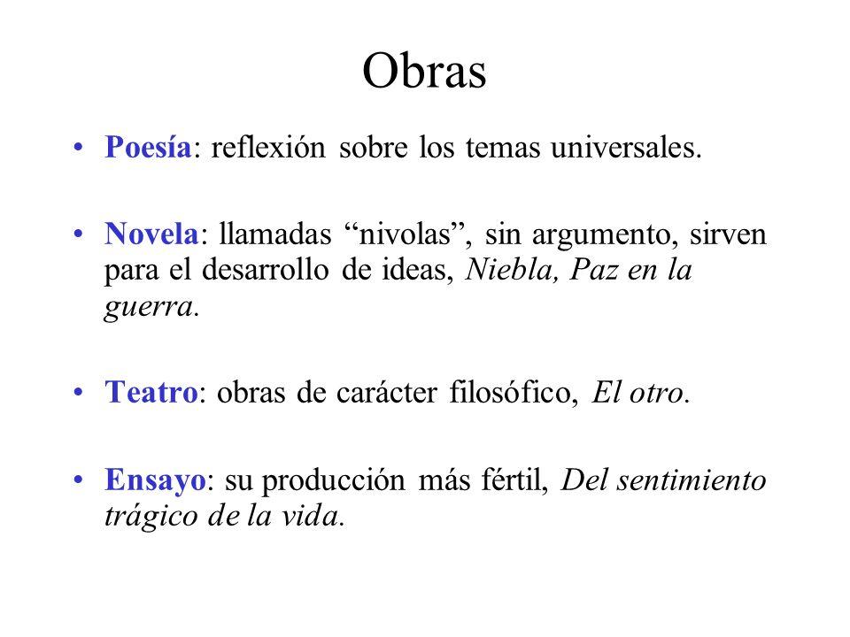 Obras Poesía: reflexión sobre los temas universales.