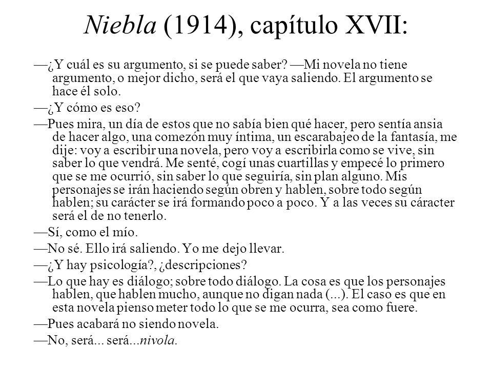Niebla (1914), capítulo XVII: ¿Y cuál es su argumento, si se puede saber.