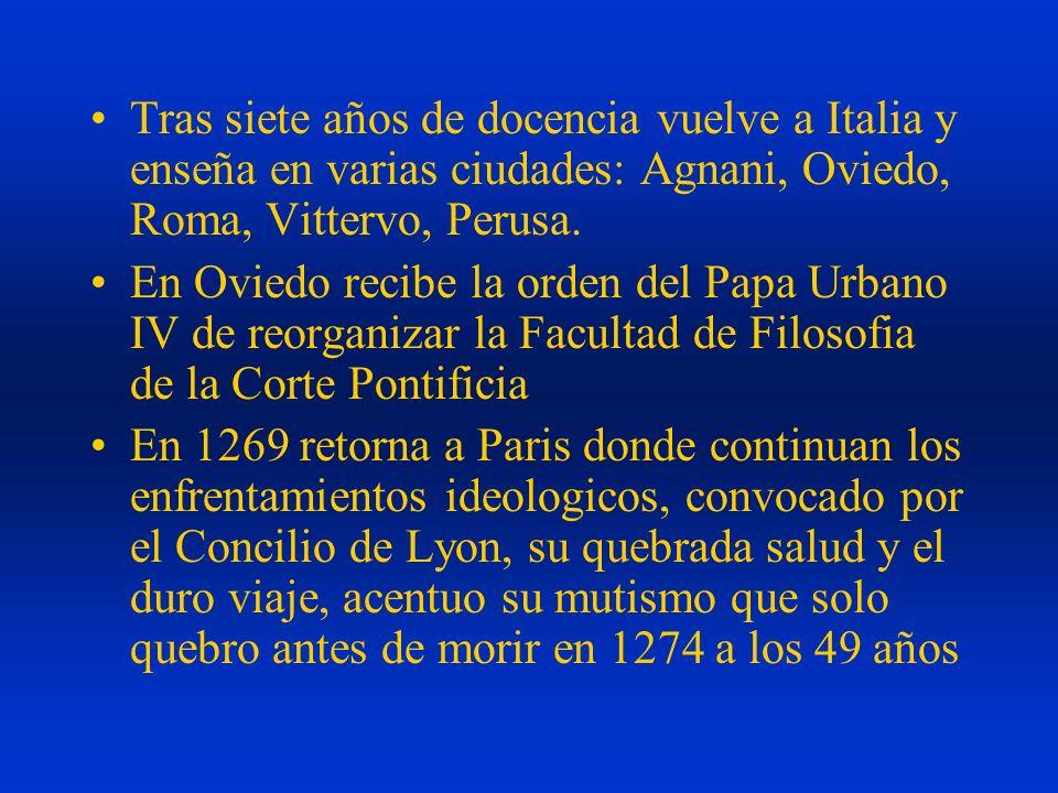 Tras siete años de docencia vuelve a Italia y enseña en varias ciudades: Agnani, Oviedo, Roma, Vittervo, Perusa. En Oviedo recibe la orden del Papa Ur