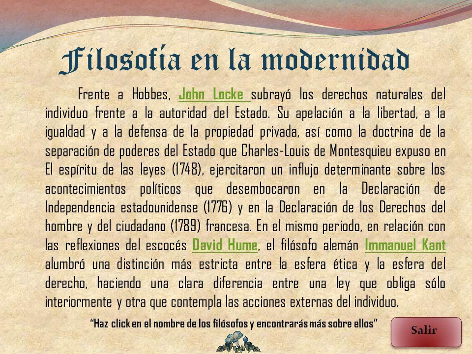 Frente a Hobbes, John Locke subrayó los derechos naturales del individuo frente a la autoridad del Estado. Su apelación a la libertad, a la igualdad y