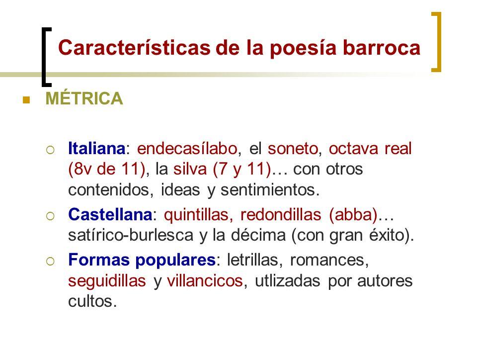 La poesía del Barroco Los poetas del barroco nacen en la segunda mitad del XVI y mueren en la segunda del XVII. Y, en el primer tercio del XVII, es el