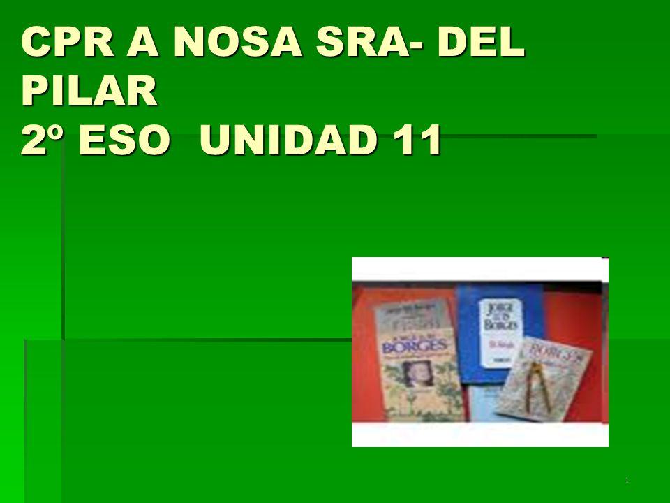 1 CPR A NOSA SRA- DEL PILAR 2º ESO UNIDAD 11