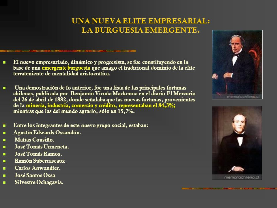 UNA NUEVA ELITE EMPRESARIAL: LA BURGUESIA EMERGENTE.