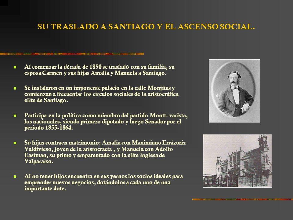 SU TRASLADO A SANTIAGO Y EL ASCENSO SOCIAL.
