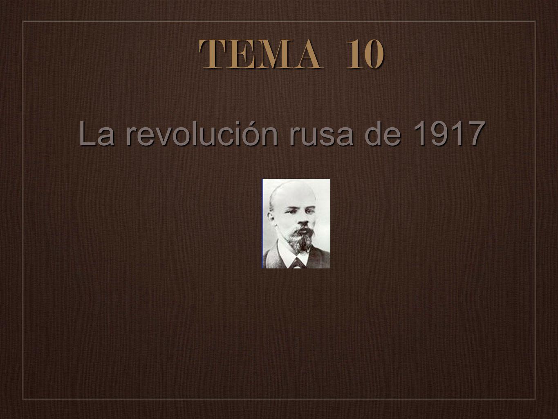 TEMA 10 La revolución rusa de 1917