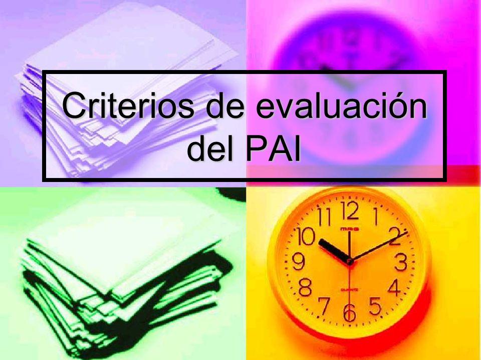 Criterios de evaluación del PAI