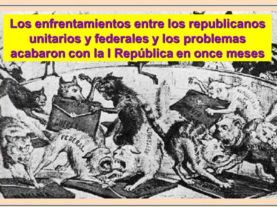 Los enfrentamientos entre los republicanos unitarios y federales y los problemas acabaron con la I República en once meses