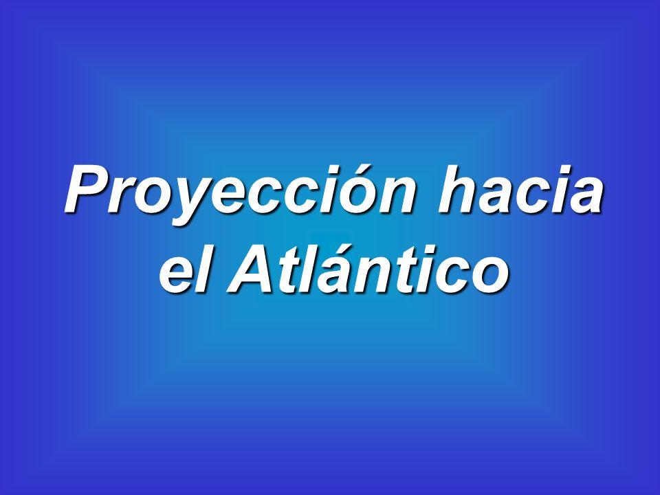 Proyección hacia el Atlántico