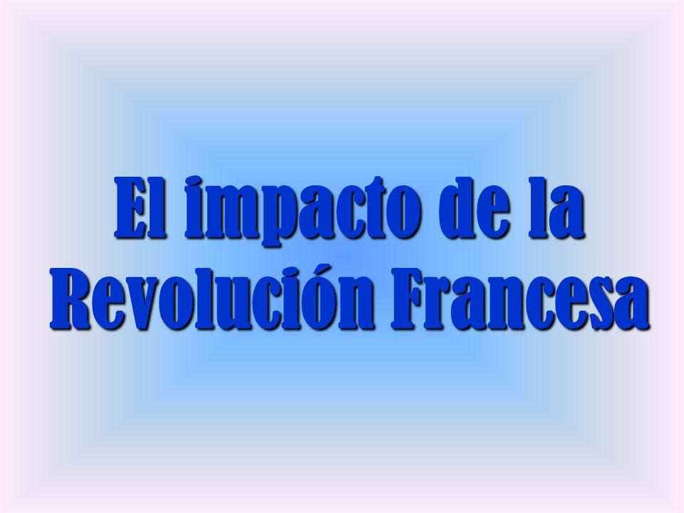 El impacto de la Revolución Francesa