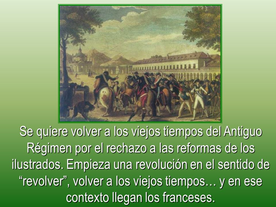 José I (1808-1813) -Suprimió el Régimen Señorial y la Inquisición -Redujo los conventos a 1/3 para una reforma agraria -Quitó las aduanas interiores -Dividió el país en prefecturas -Intentó la igualdad contributiva