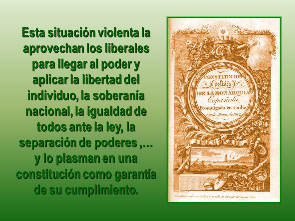 La Constitución de Cádiz significa el acceso de la BURGUESÍA a bienes que les estaban vedados en la Sociedad Estamental.