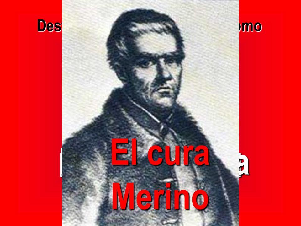 Destacan valientes patriotas como Martín Díaz, el Empecinado Espoz y Mina El cura Merino