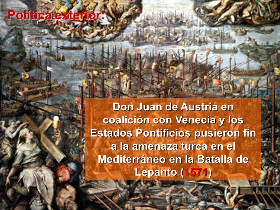 Don Juan de Austria en coalición con Venecia y los Estados Pontificios pusieron fin a la amenaza turca en el Mediterráneo en la Batalla de Lepanto (15