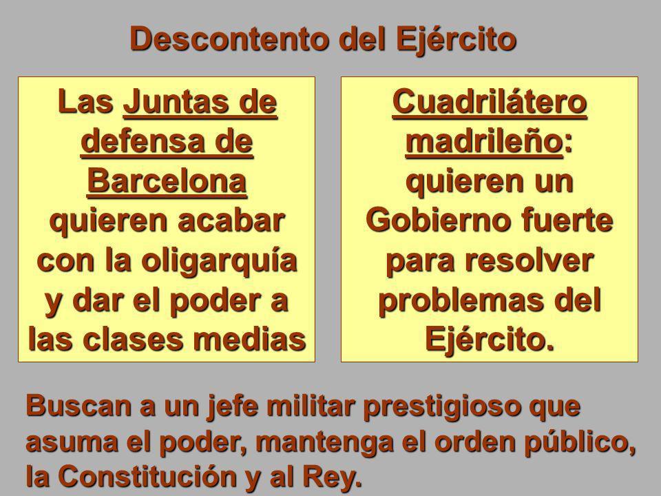 Descontento del Ejército Las Juntas de defensa de Barcelona quieren acabar con la oligarquía y dar el poder a las clases medias Cuadrilátero madrileño