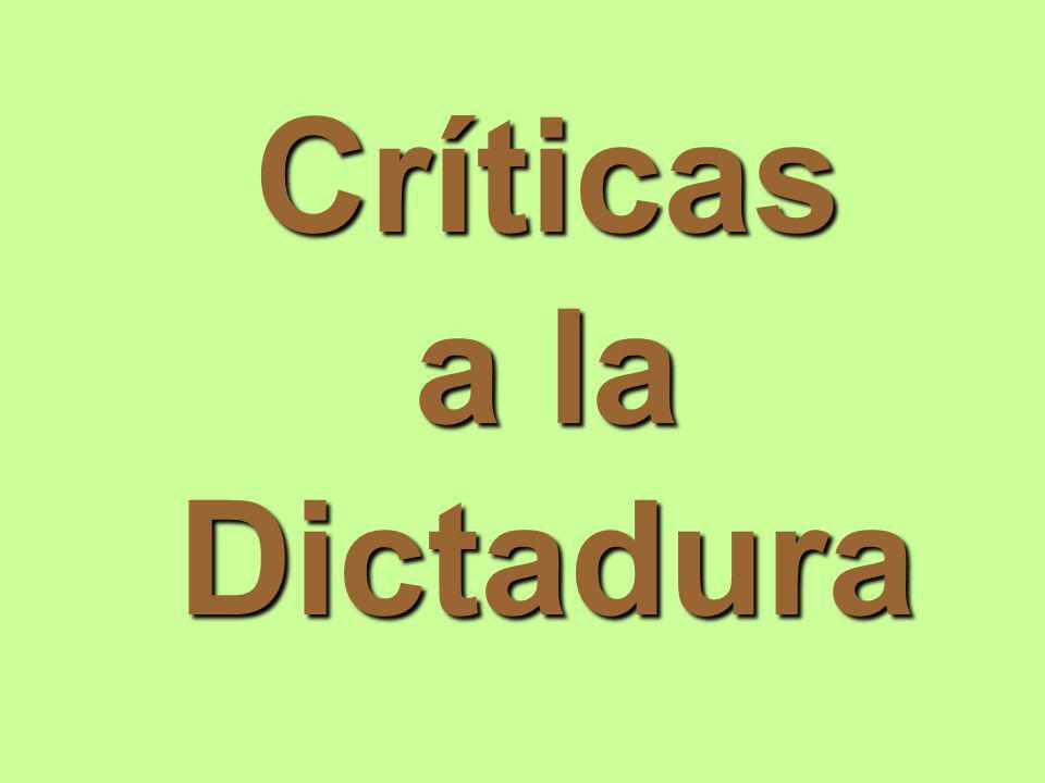 Críticas a la Dictadura