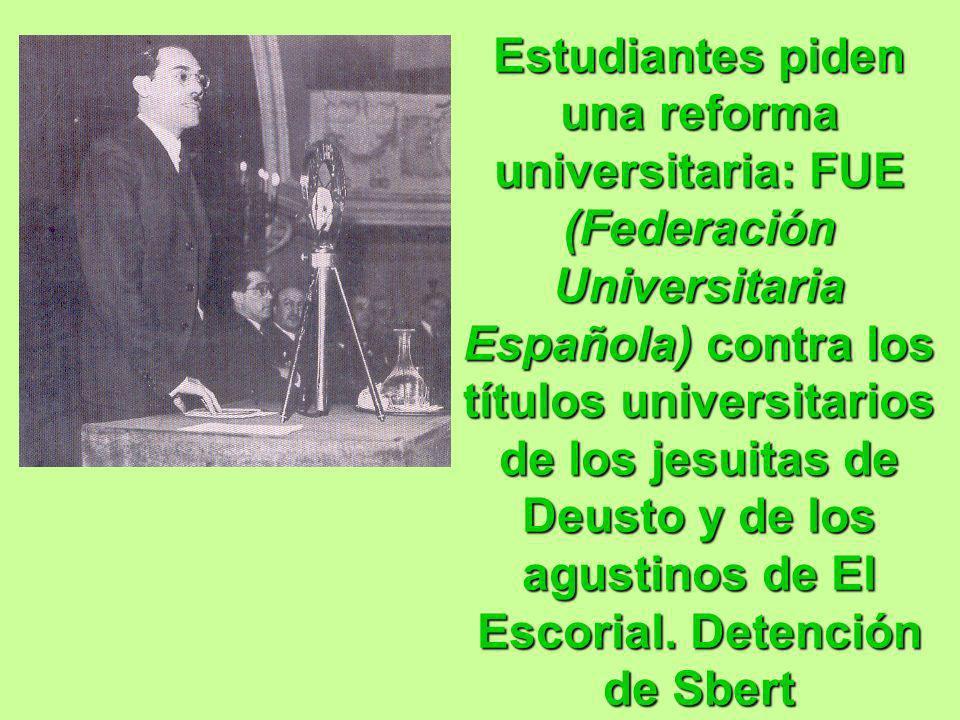 Estudiantes piden una reforma universitaria: FUE (Federación Universitaria Española) contra los títulos universitarios de los jesuitas de Deusto y de