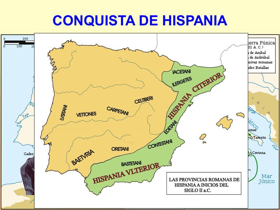 CONQUISTA DE HISPANIA 1ª) 218-206 a.C. Coincidiendo con la 2ª Guerra Púnica. Púnica. Ampurias Publio Cornelio Escipión desembarcó en Ampurias HISPANIA