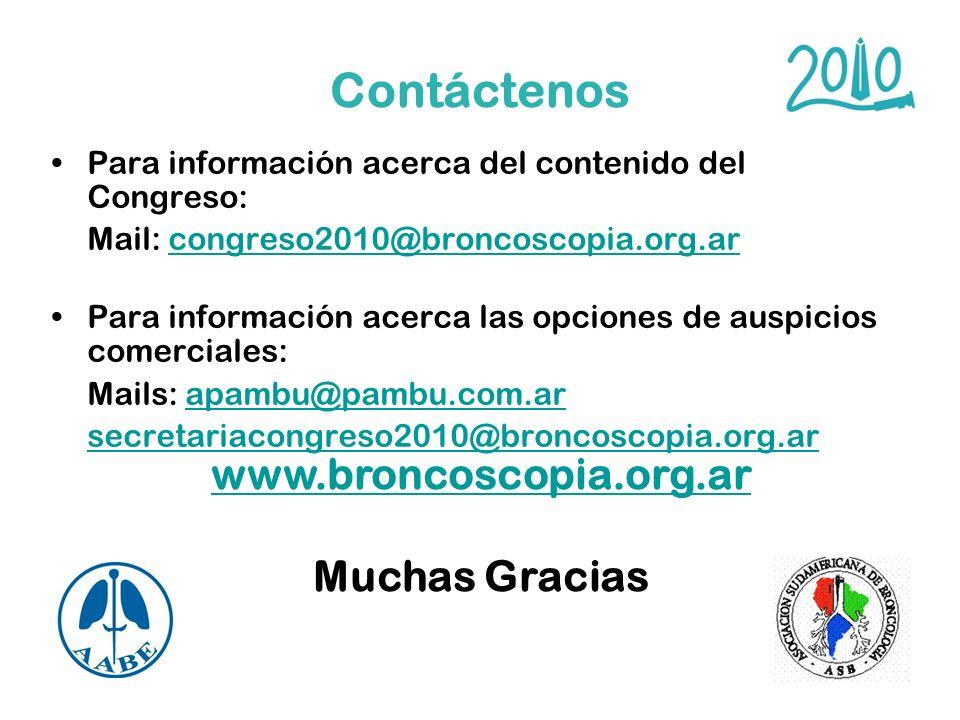 Contáctenos Para información acerca del contenido del Congreso: Mail: congreso2010@broncoscopia.org.arcongreso2010@broncoscopia.org.ar Para informació