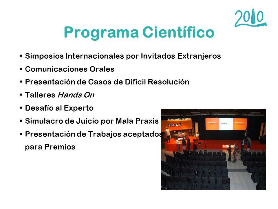 Programa Científico Simposios Internacionales por Invitados Extranjeros Comunicaciones Orales Presentación de Casos de Difícil Resolución Talleres Han