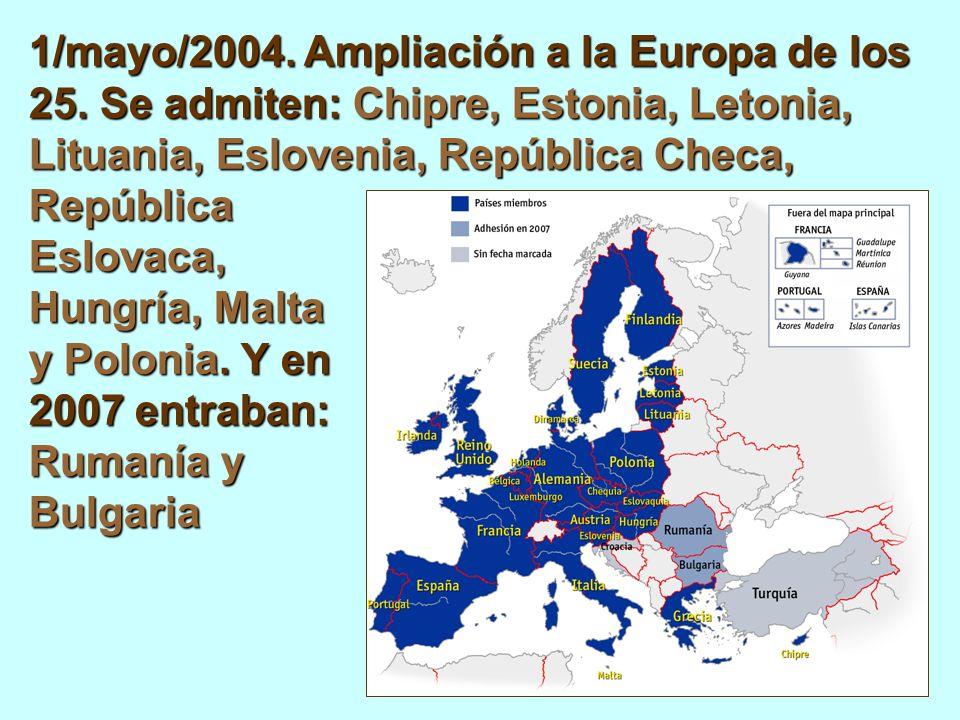 1/mayo/2004. Ampliación a la Europa de los 25.