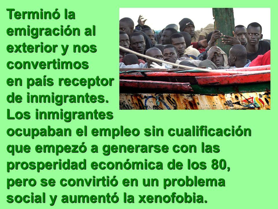 Terminó la emigración al exterior y nos convertimos en país receptor de inmigrantes.