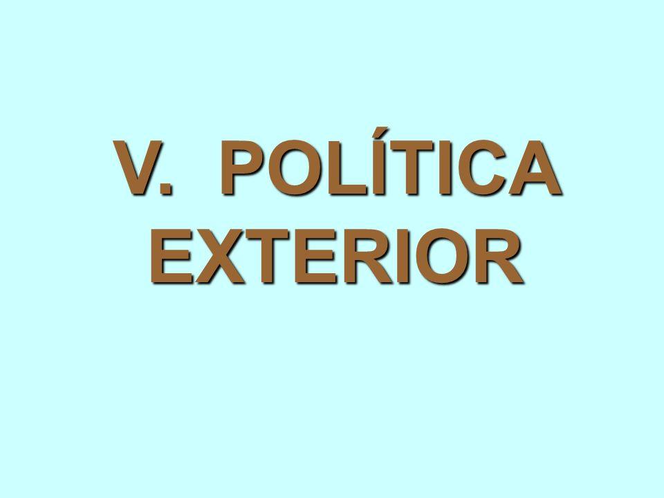 V. POLÍTICA EXTERIOR