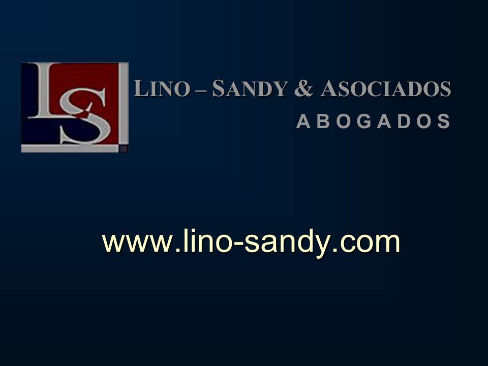 www.lino-sandy.com L INO – S ANDY & A SOCIADOS A B O G A D O S