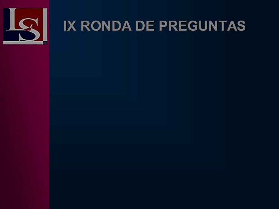 IX RONDA DE PREGUNTAS