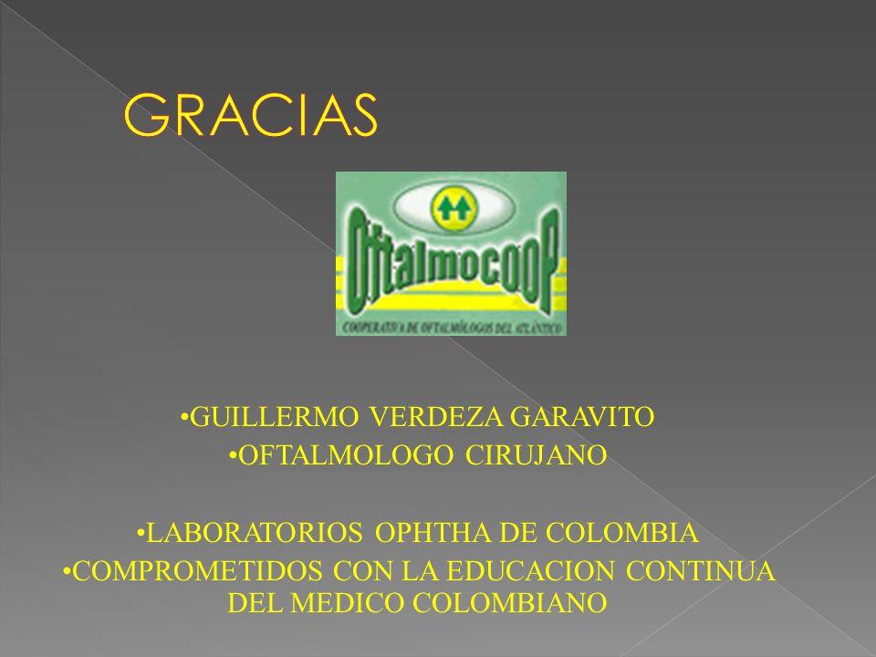 GUILLERMO VERDEZA GARAVITO OFTALMOLOGO CIRUJANO LABORATORIOS OPHTHA DE COLOMBIA COMPROMETIDOS CON LA EDUCACION CONTINUA DEL MEDICO COLOMBIANO