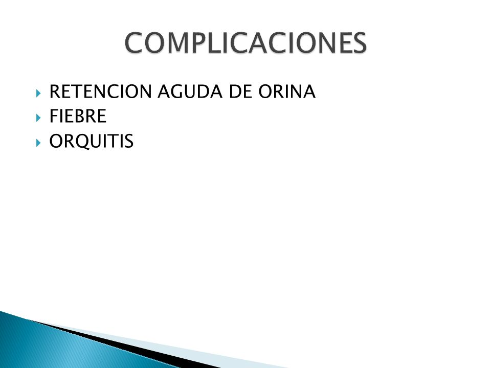 RETENCION AGUDA DE ORINA FIEBRE ORQUITIS