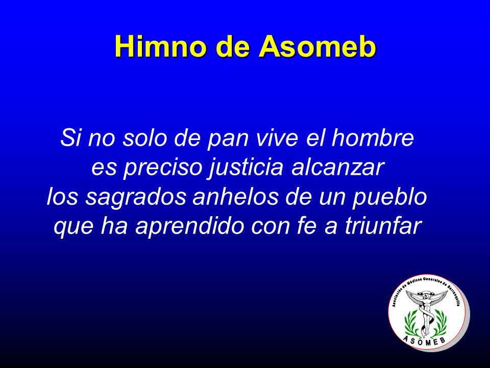Himno de Asomeb Si no solo de pan vive el hombre es preciso justicia alcanzar los sagrados anhelos de un pueblo que ha aprendido con fe a triunfar