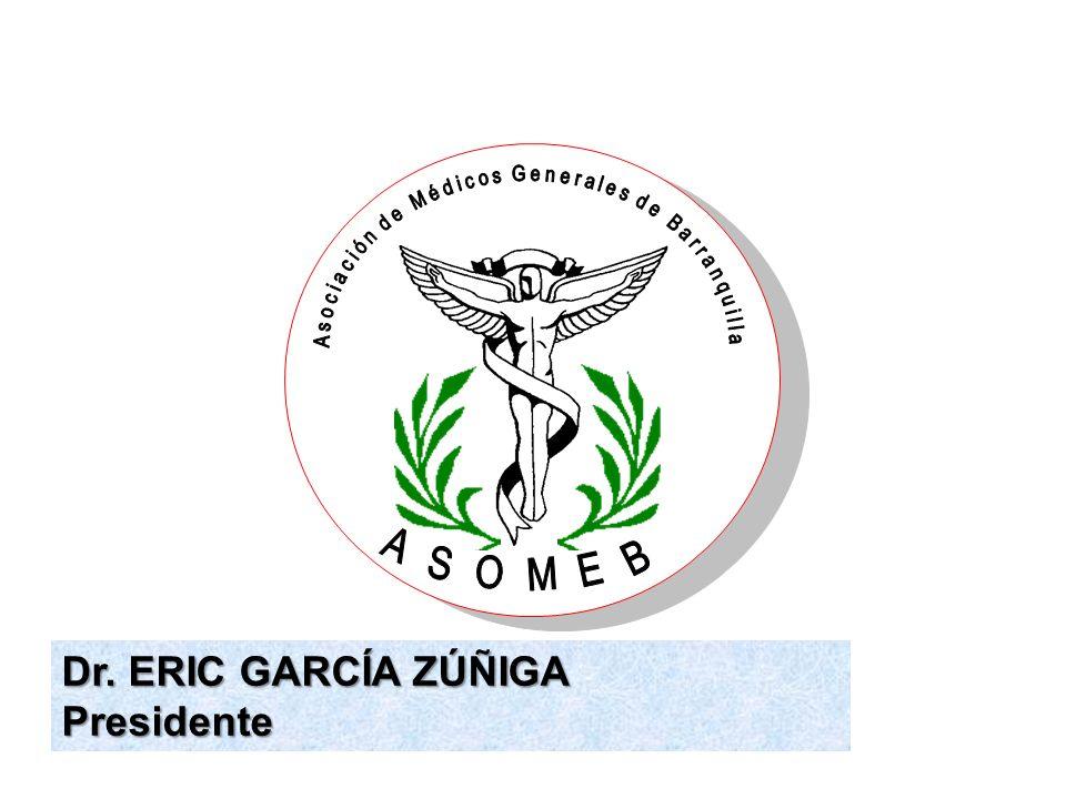 Dr. ERIC GARCÍA ZÚÑIGA Presidente