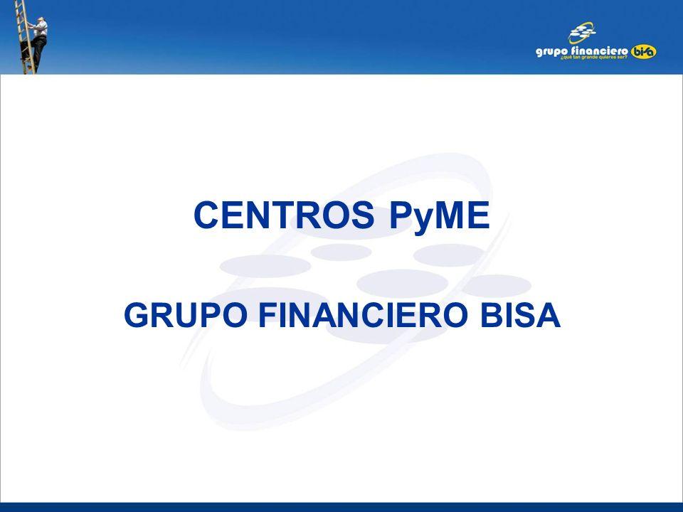 CENTROS PyME GRUPO FINANCIERO BISA