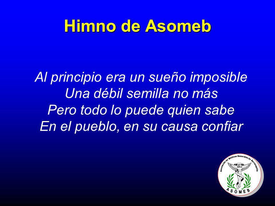 Himno de Asomeb Al principio era un sueño imposible Una débil semilla no más Pero todo lo puede quien sabe En el pueblo, en su causa confiar