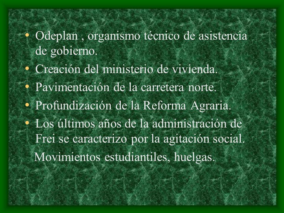 Odeplan, organismo técnico de asistencia de gobierno. Creación del ministerio de vivienda. Pavimentación de la carretera norte. Profundización de la R