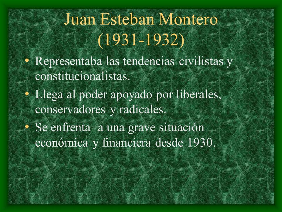 Juan Esteban Montero (1931-1932) Representaba las tendencias civilistas y constitucionalistas. Llega al poder apoyado por liberales, conservadores y r