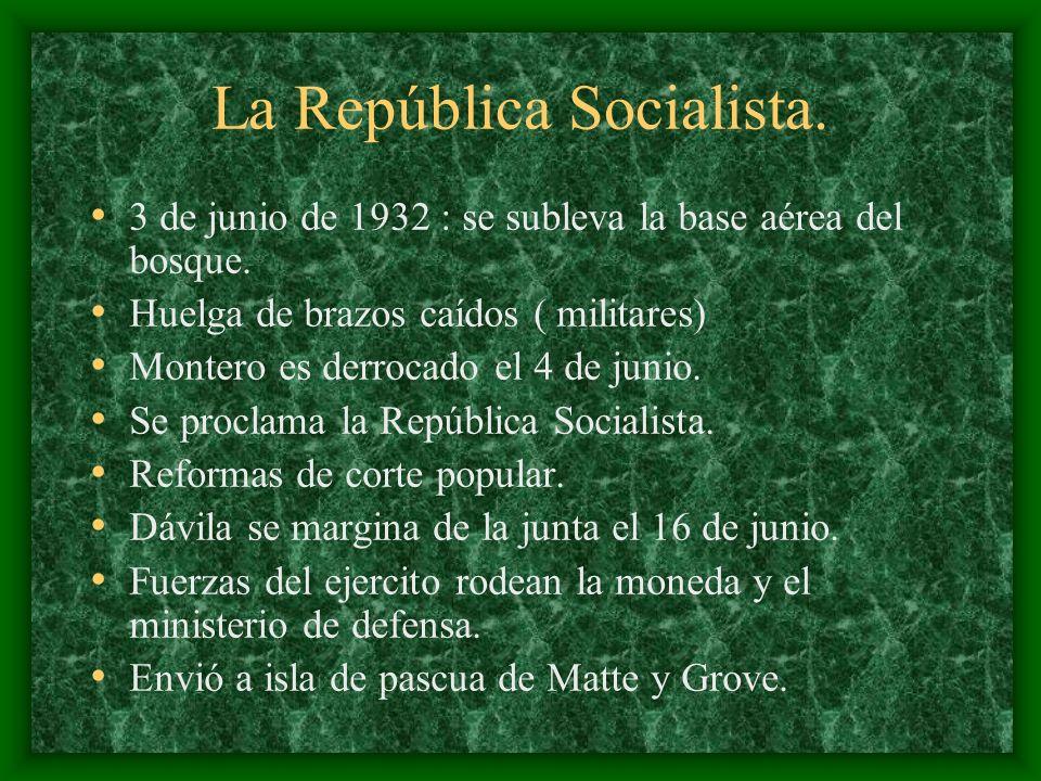 La República Socialista. 3 de junio de 1932 : se subleva la base aérea del bosque. Huelga de brazos caídos ( militares) Montero es derrocado el 4 de j