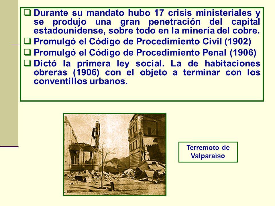 Durante su mandato hubo 17 crisis ministeriales y se produjo una gran penetración del capital estadounidense, sobre todo en la minería del cobre. Prom