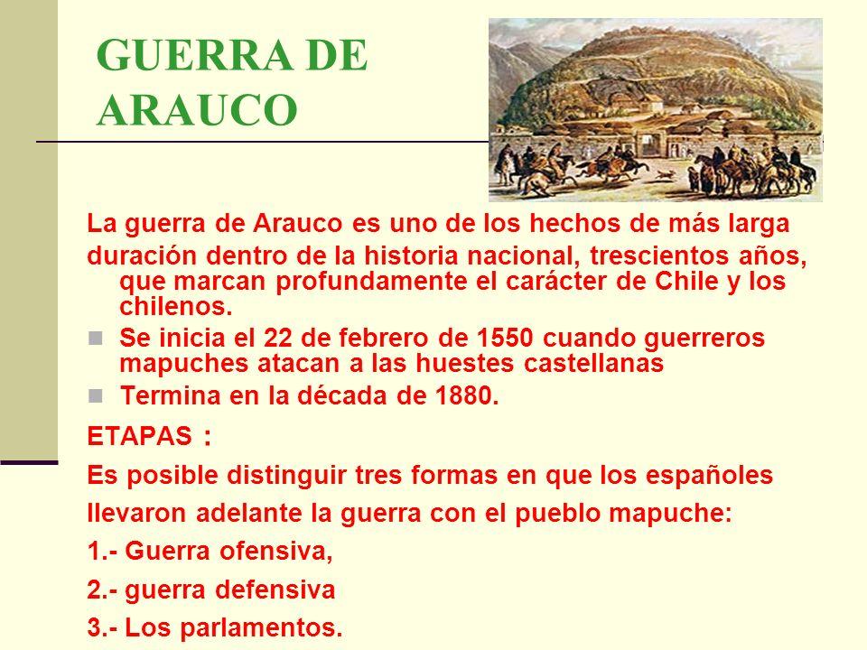 LA GUERRA OFENSIVA Tuvo su inicio en el siglo XVII con la reorganización de las fuerzas militares y el cambio de las tácticas bélicas que realizó el gobernador Alonso de Ribera, a través de su línea de frontera móvil.