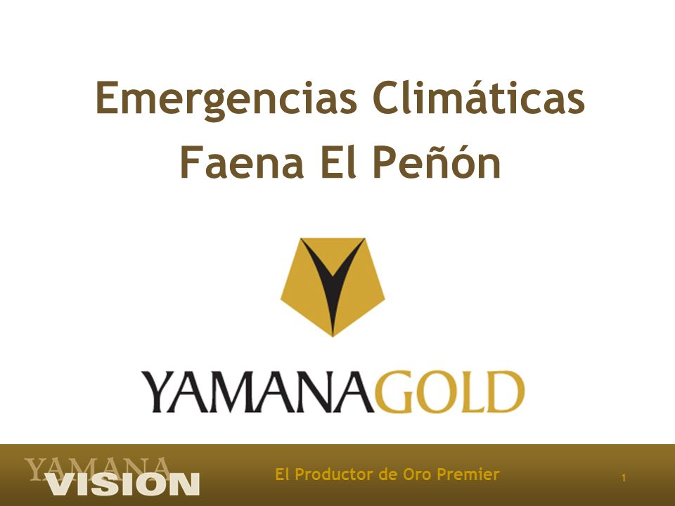 1 El Productor de Oro Premier Emergencias Climáticas Faena El Peñón