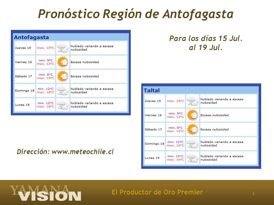 3 Pronóstico Región de Antofagasta Dirección: www.meteochile.cl Para los días 15 Jul. al 19 Jul.