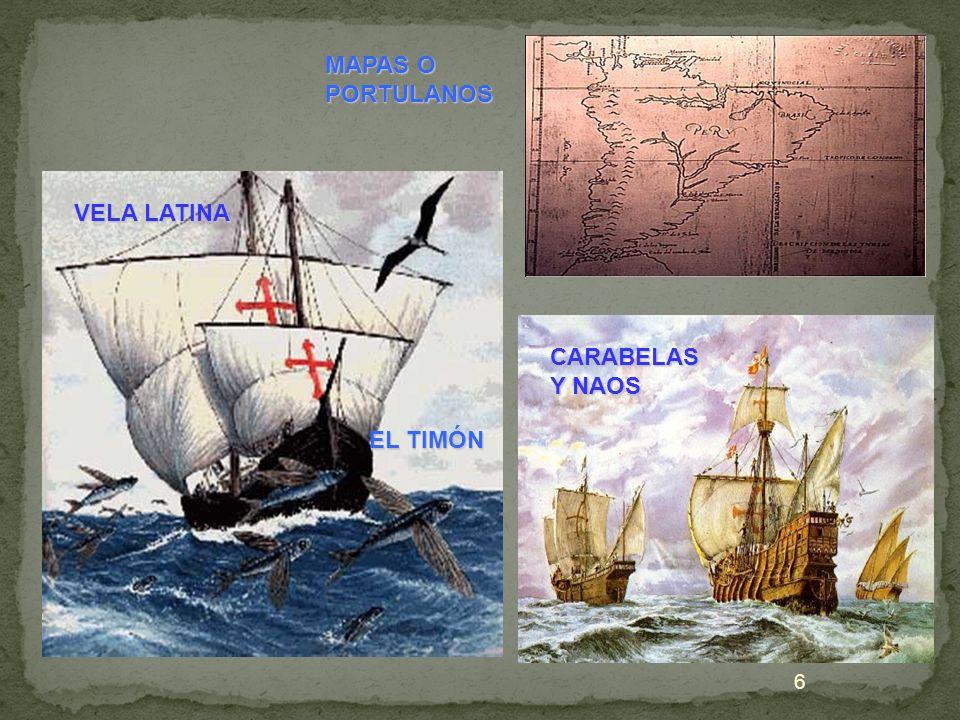 VELA LATINA CARABELAS Y NAOS MAPAS O PORTULANOS EL TIMÓN 6